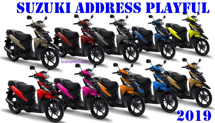 pilihan warna suzuki address 2019 terbaru playful